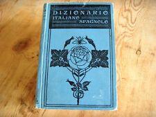 Usado - DICCIONARIO ITALIANO / ESPAÑOL - 1916 - G. Barbèra Editore- Libro -