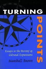 Turning Points: Essays in the History of Cultural Expressions, Very Good Books