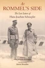 At Rommel's Side: The Lost Letters of Hans-Joachim Schraepler, Hans-Joachim Schr