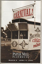 """""""Carnival!"""" 2006 Playbill Paper Mill Playhouse"""