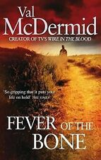 The Fever of the Bone, Val McDermid