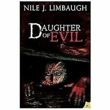 Daughter of Evil by Nile Limbaugh (2012, Paperback)