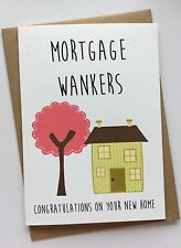 Personalised New Home Housewarming Moving Card: Mortgage: Funny Rude Humour