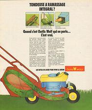 Publicité 1974  Outils WOLF  tondeuse à gazon jardin pelouse