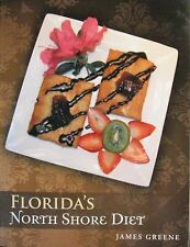 Florida's North Shore Diet~Brand New Just Released~Get Your Signed Copy Today