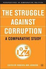 The Struggle Against Corruption: A Comparative Study by Johnson, R.