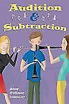 Audition and Subtraction by Amy Fellner Dominy (2012, Hardcover)