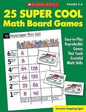 25 Super Cool Math Board Games : Easy-to-Play Reproducible Games That Teach...