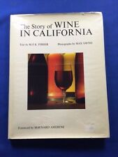 THE STORY OF WINE IN CALIFORNIA - FIRST EDITION BY M.F.K. FISHER