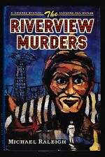Michael Raleigh, The Riverview Murders, St. Martin's Press, 1997-1st/1st -Signed