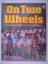 On Two Wheels -  Motorcycle Magazine Volume 1 - Issue No.6 - **FREE POSTAGE**