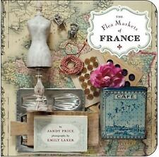 The Flea Markets of France by Price, Sandy