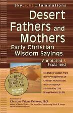 SkyLight Illuminations: Desert Fathers and Mothers : Early Christian Wisdom...