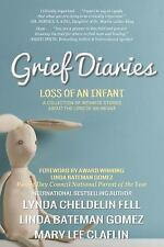 Grief Diaries : Surviving Loss of an Infant by AlyBlue Media (2015, Paperback)