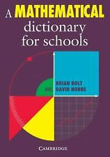 A Mathematical Dictionary for Schools, Hobbs, David, Bolt, Brian, Very Good cond