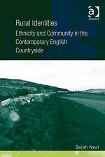 Rural Identities: Ethnicity and Community in the Contemporary English Countrysid