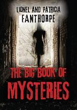 The Big Book of Mysteries 16 by Patricia Fanthorpe and Lionel Fanthorpe...