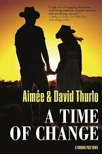 A Time of Change: A Trading Post Novel