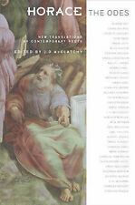 Horace, The Odes: New Translations by Contemporary Poets (Facing Pages), Horace,