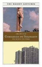 COMPASSION AND SOLIDARITY NEW PAPERBACK BOOK