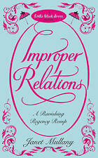 Improper Relations by Janet Mullany (Paperback, 2010) New Book