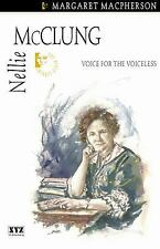 Nellie McClung (Quest Biography)-ExLibrary