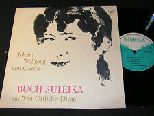 """GOETHE Buch Suleika aus """"West-Östlicher Divan""""  / DDR 10""""EP 1962 ETERNA 760015"""