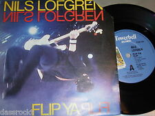 "7"" - Nils Lofgren / Flip ya Flip & New Holes in old Shoes - MINT 1985 UK"