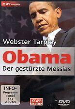 OBAMA - DER GESTÜRZTE MESSIAS - Webster Griffin Tarpley  DVD - KOPP VERLAG