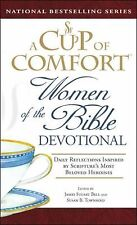 A Cup of Comfort Women of the Bible Devotional: Daily Reflections Inspired by S