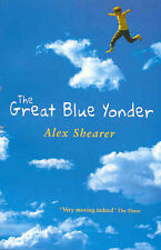 The Great Blue Yonder by Alex Shearer (Paperback, 2002)
