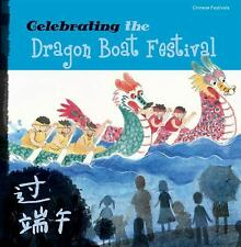 Chinese Festivals-Celebrating the Dragon Boat Festival