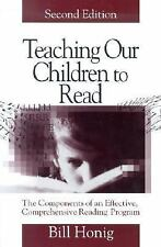 Teaching Our Children to Read : The Components of an Effective, Comprehensive...