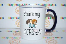 Grey Anatomy My Person Cute Awesome Cool Popular Funny Cup Mug Tea Coffee Gift