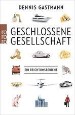 Geschlossene Gesellschaft von Dennis Gastmann (2016, Taschenbuch), UNGELESEN