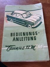 Ford Taunus 12m P1 G13 Betriebsanleitung Bedienungsanleitung 10/1956 Weltkugel