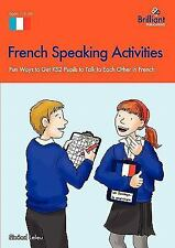 French Speaking Activities-Fun Ways to Get Ks2 Pupils to Talk to Each Other...