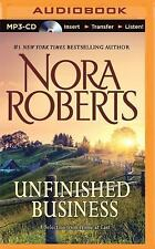 Unfinished Business : A Selection from Home at Last by Nora Roberts (2014,...