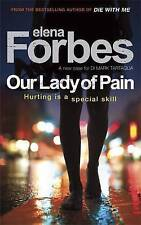 Our Lady of Pain, By Elena Forbes,in Used but Acceptable condition