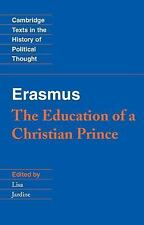 Cambridge Texts in the History of Political Thought: Erasmus : The Education of