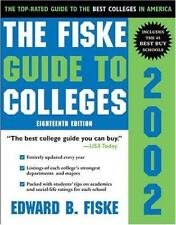 The Fiske Guide to Colleges 2002