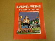 RECLAME UITGAVE HET NIEUWSBLAD / SUSKE EN WISKE ONGEKLEURD - DE KWAKSTRALEN