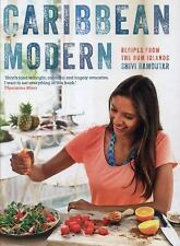 Caribbean Modern: Recipes from the Rum Islands, Ramoutar, Shivi, New Books