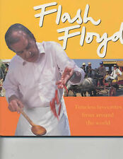 Flash Floyd: Timeless Favourites From Around the World, Keith Floyd