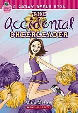 Scholastic Candy Apple Book: The Accidental Cheerleader by Mimi McCoy