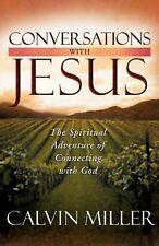 Conversations with Jesus: The Spiritual Adventure of Connecting with God