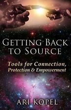 Getting Back to Source : Tools for Connection, Protection and Empowerment...