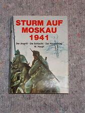 Sturm auf Moskau 1941 - Der Angriff , Die Schlacht , Der Rückzug , Werner Haupt