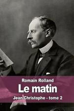 Le matin: Jean-Christophe - tome 2 (French Edition)