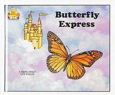 Butterfly Express (Magic Castle Readers Science) Moncure, Jane Belk Library Bin